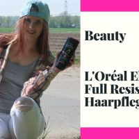 [Beauty] L'Oréal Elvital Full Resist Haarpflegeserie