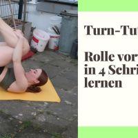 [Turn Tutorial] In 4 Schritten zur Rolle vorwärts
