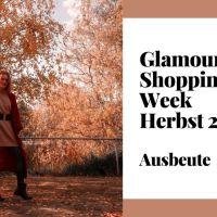Glamour Shopping Week Ausbeute 2020 [Haul]