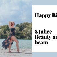 8 Jahre Beauty and the beam + Gewinnspiel