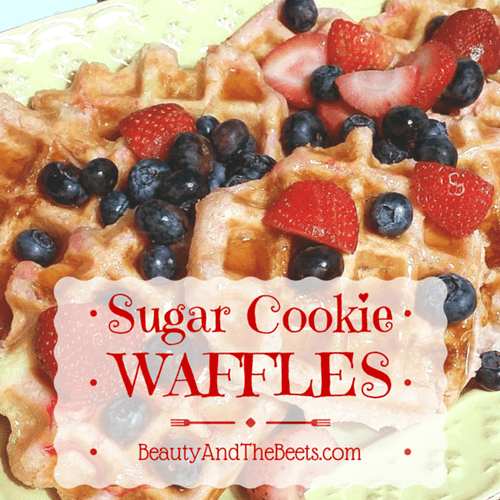 Sugar Cookie Waffles Beauty and the Beets