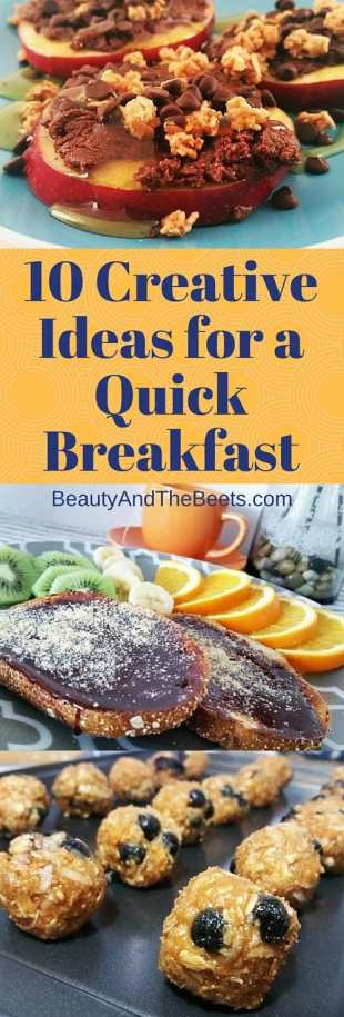 10 CreativeIdeas for a Quick Breakfast instagram Beauty and the Beets