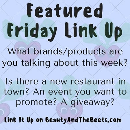 Featured-Friday-Link-Up-Beauty-and-the-Beets-dot-com.jpg