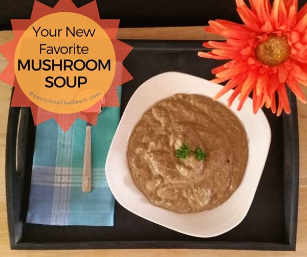 Mushroom Soup Beauty and the Beets insta