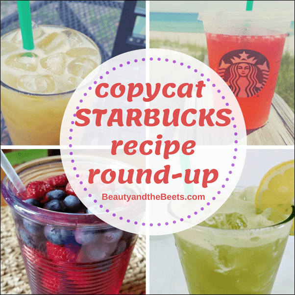 copycat Starbucks recipe round up Beauty and the Beets (1)