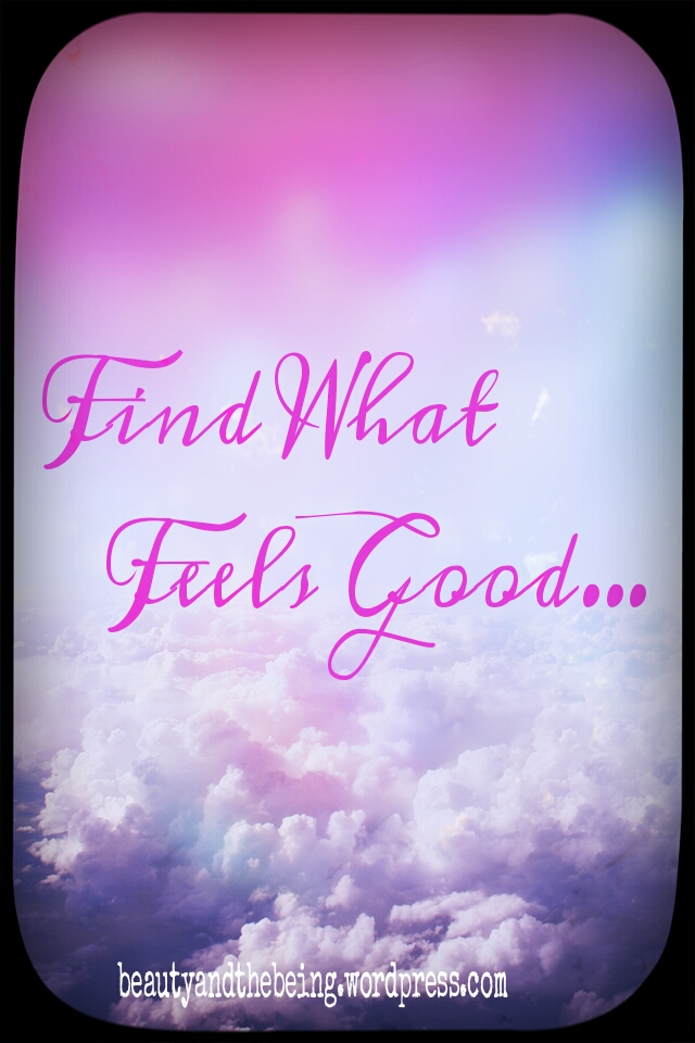 Findwhatfeelsgood