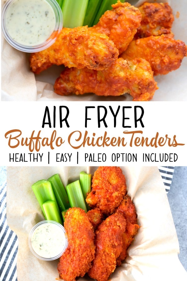 Air Fried Buffalo Chicken Strips Healthy Comfort Food