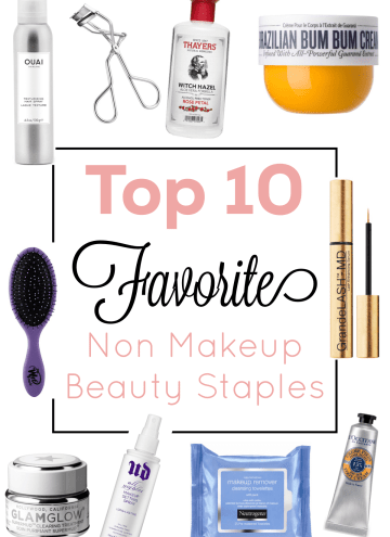 Top Non Makeup Beauty Staples