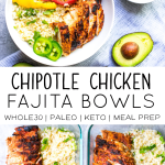 Paleo Chipotle Chicken Bowls