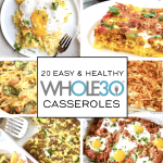 20 Whole30 Casserole Recipes