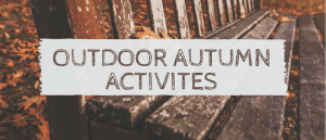 Outdoor Autumn Activities