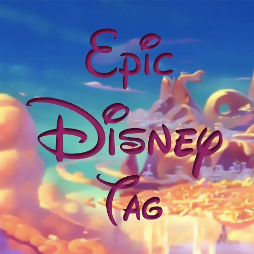 The Epic Disney Tag