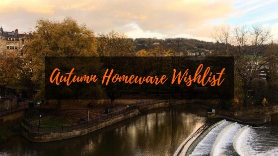 Autumn Homeware Wishlist