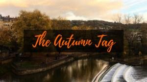 The Autumn Tag | 2018