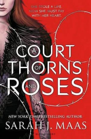 A COURT OF THORNS AND ROSES TBR