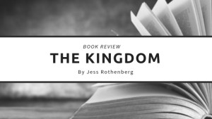 The Kingdom by Jess Rothenberg Book Review