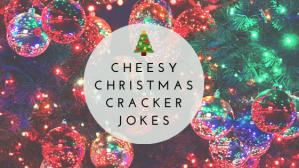 The Best Cheesy Christmas Cracker Jokes