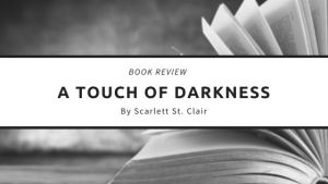 A Touch of Darkness Book Review