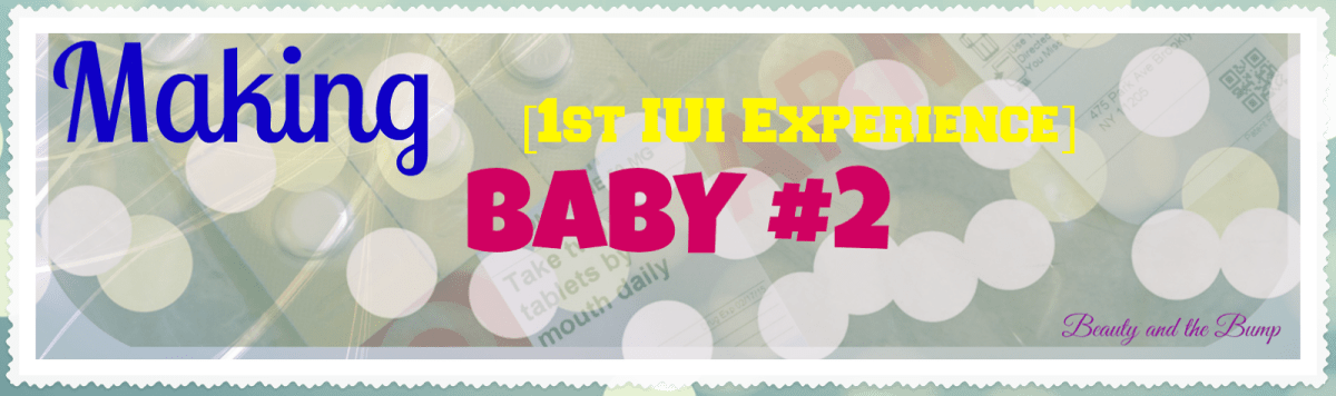 Making Baby #2: My First IUI Experience