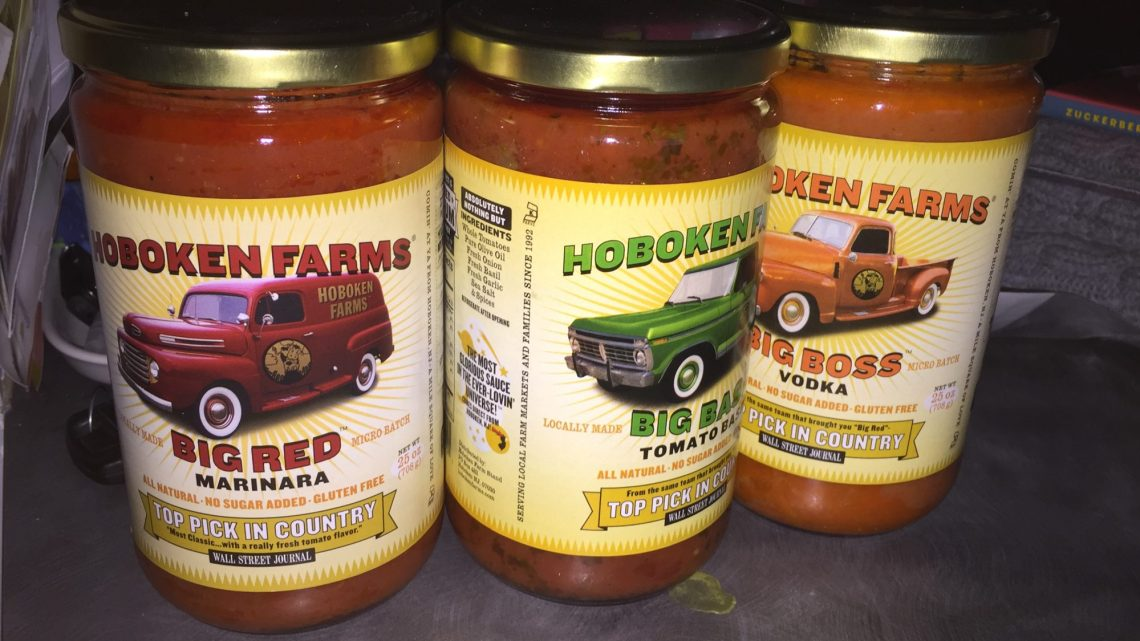 Hoboken Farms: BIG RED Marinara, BIG BASIL Tomato sauce, and BIG BOSS Vodka sauce