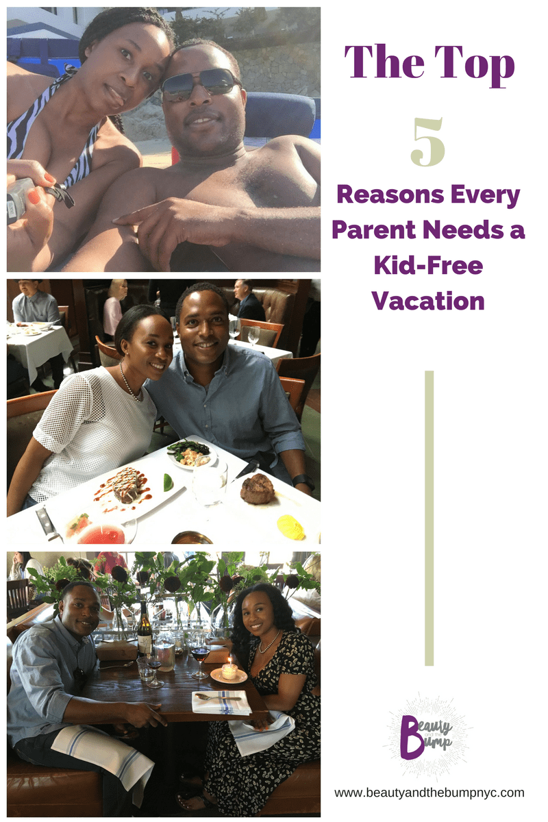 Every couple with kids needs a break to share adult time together. This is why we believe every parent should take a kid-free vacation. Check o ur top reasons why.