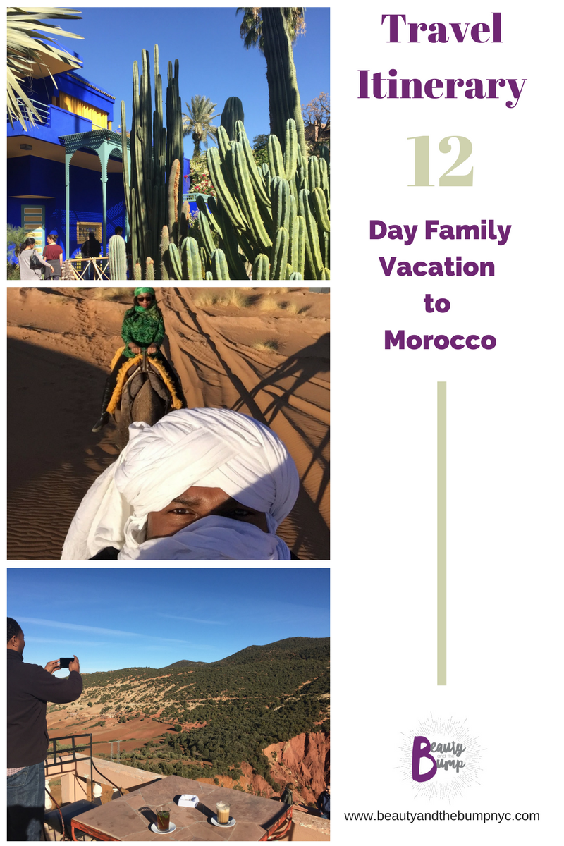 Planning a family vacation to Morocco? Check out this 12-day itinerary.