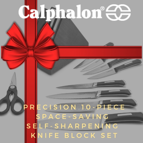 2018 Holiday Gift Guide: Calphalon Precision 10-Piece Space-Saving Self-Sharpening Knife Block Set