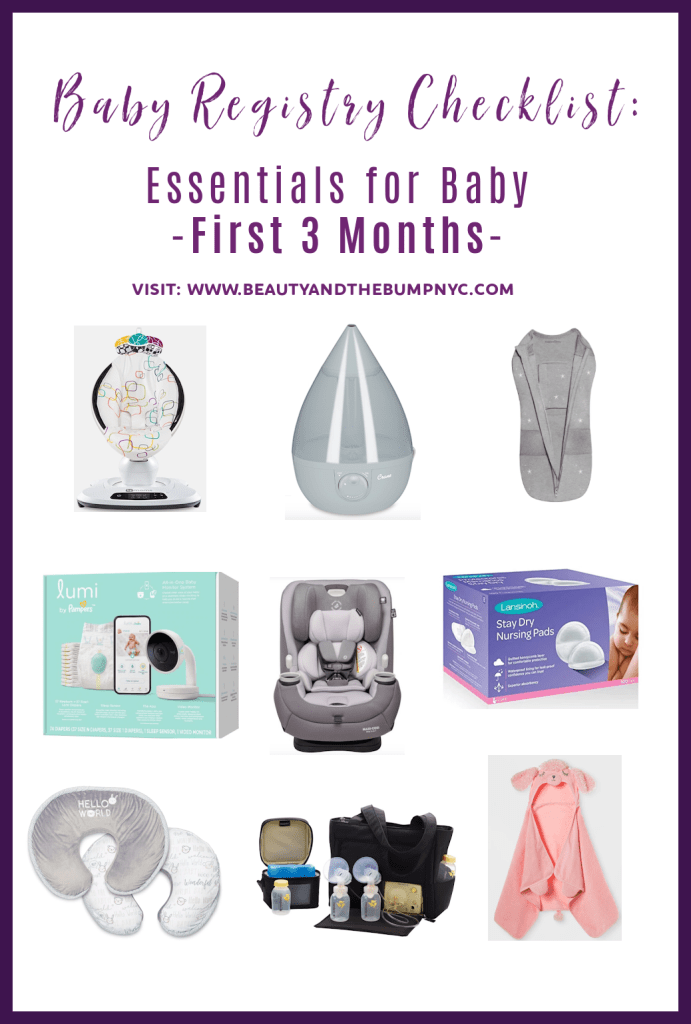 Registry Checklist - Beauty and the Bump NYC shares essentials for baby to add to your baby registry so that you're yo prepared for baby's first three months of life.