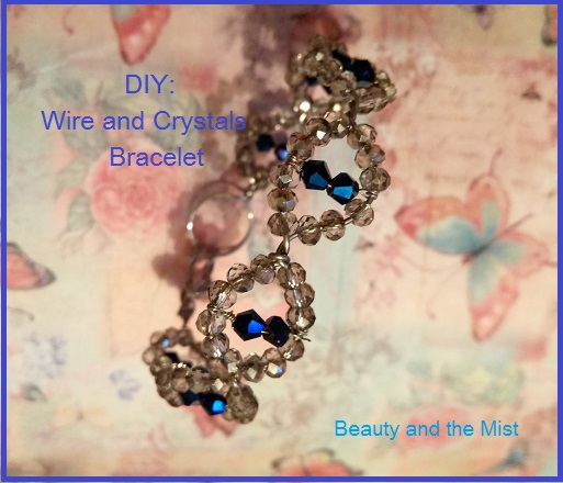 DIY: Handmade Wire and Crystal Bracelet