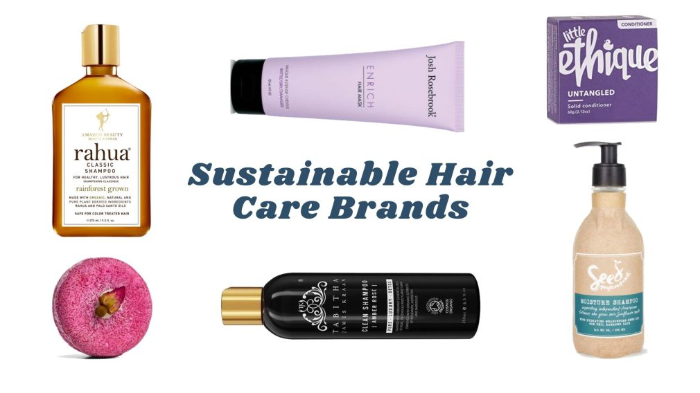 Sustainable Hair Care Brands