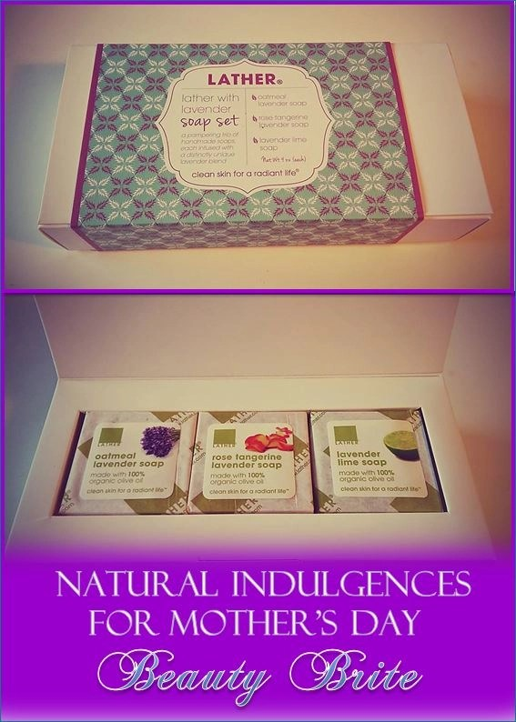 Natural Indulgences for Mother's Day