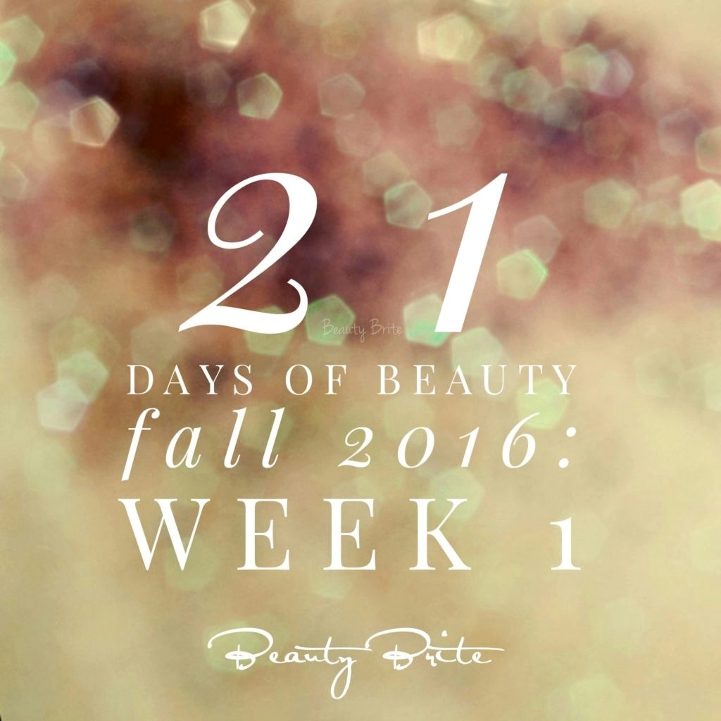 21 Days of Beauty Fall 2016: Week 1