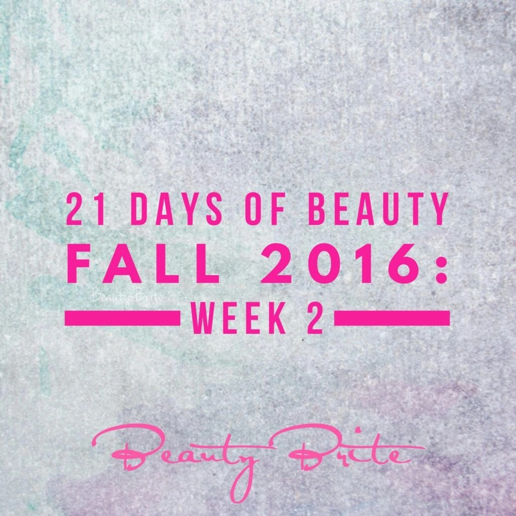 21 Days of Beauty Fall 2016: Week 2