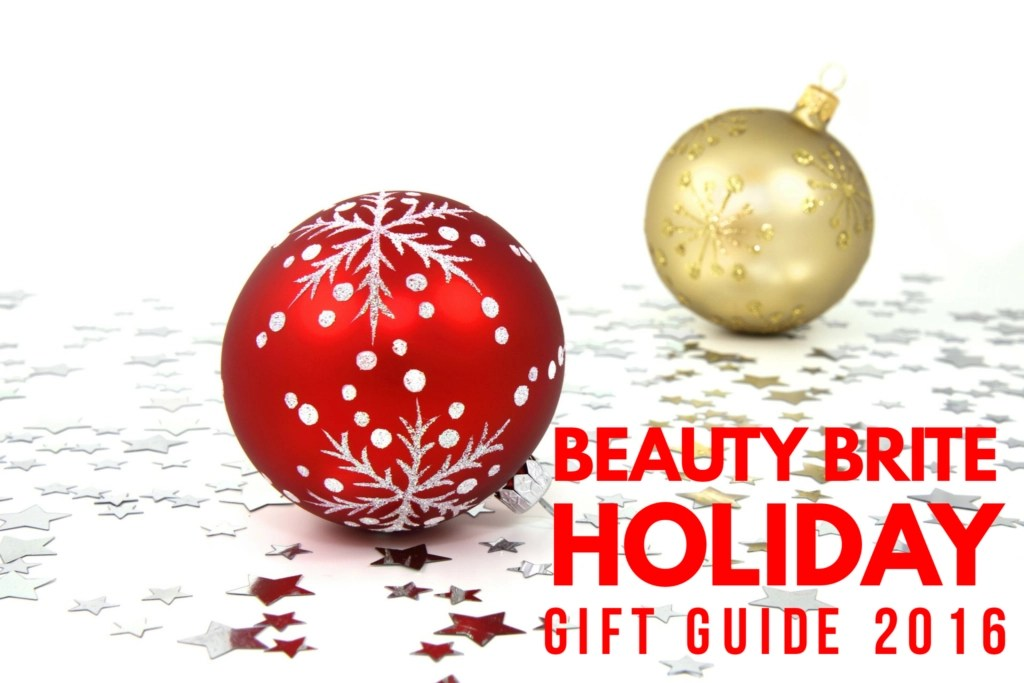 Beauty Brite Holiday Gift Guide 2016