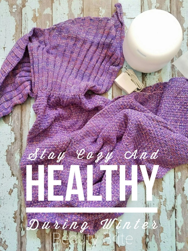 Stay Cozy And Healthy During Winter