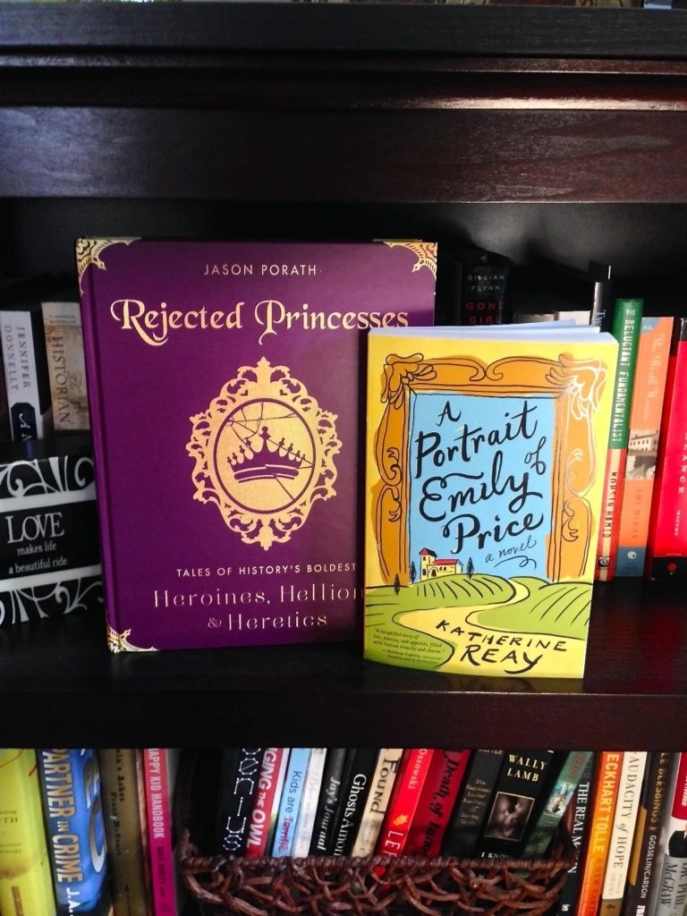 Read Your Way Through The Blah Days Of Winter - A Portrait of Emily Price by Katherine Reay and Rejected Princesses by Jason Porath