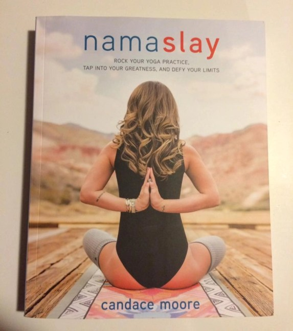 Put Some Namaste In Your Day