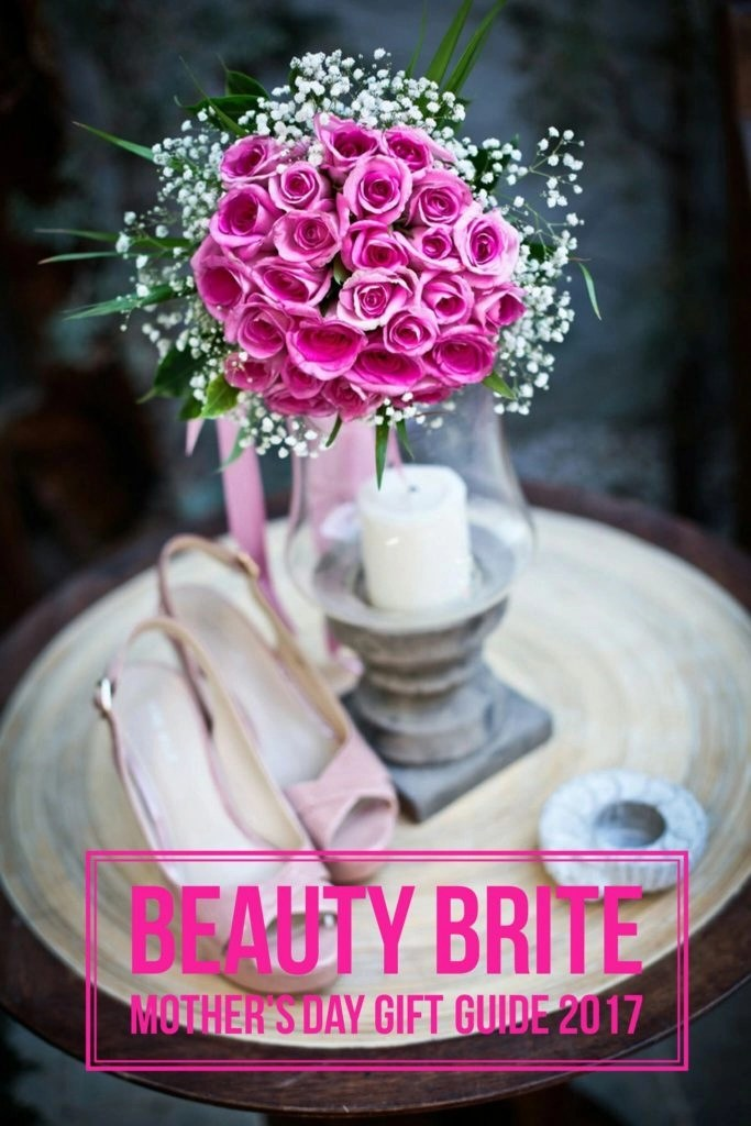 Beauty Brite Mother's Day Gift Guide 2017
