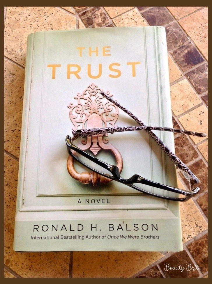 Who Do You Trust? - The Trust by Ronald H. Balson