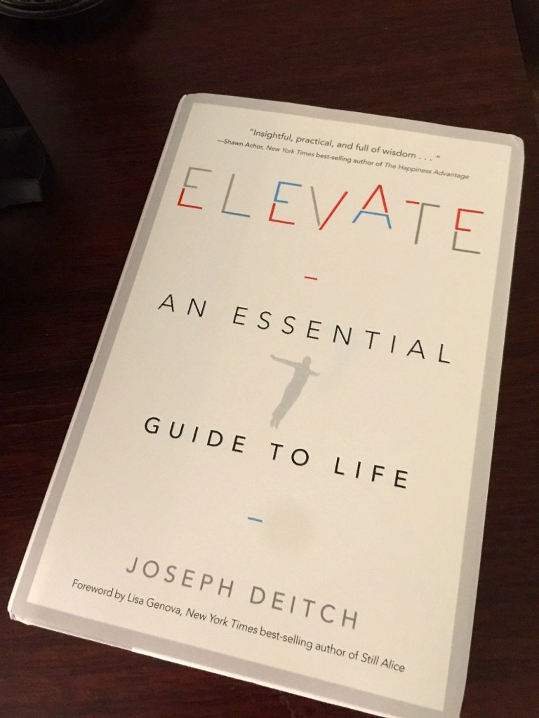 Elevate An Essential Guide To Life by Joseph Deitsch