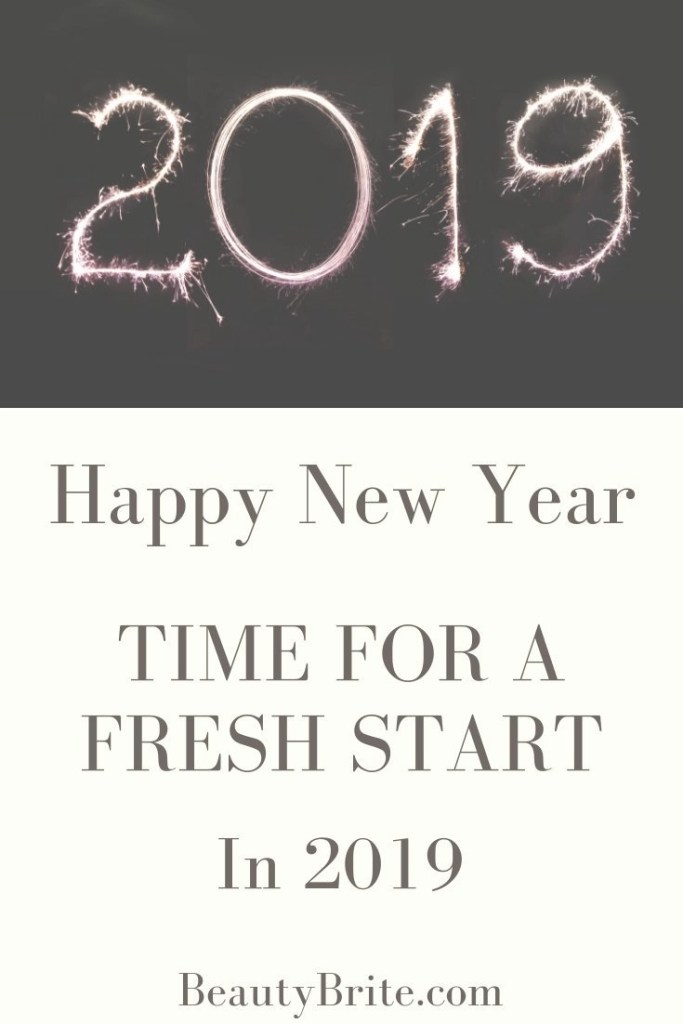 Happy New Year And Time For A Fresh Start in 2019