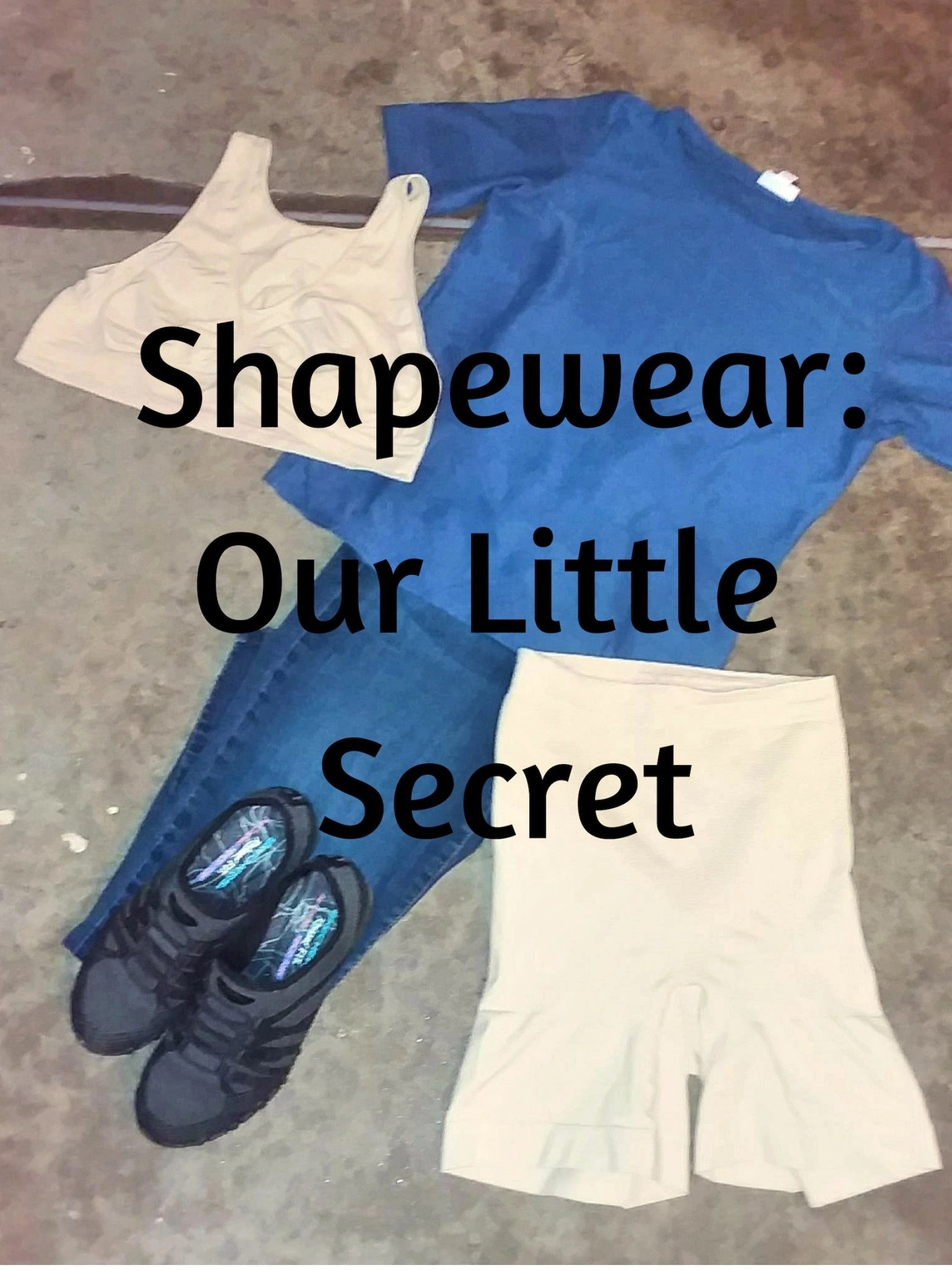 Shapewear Our Little Secret
