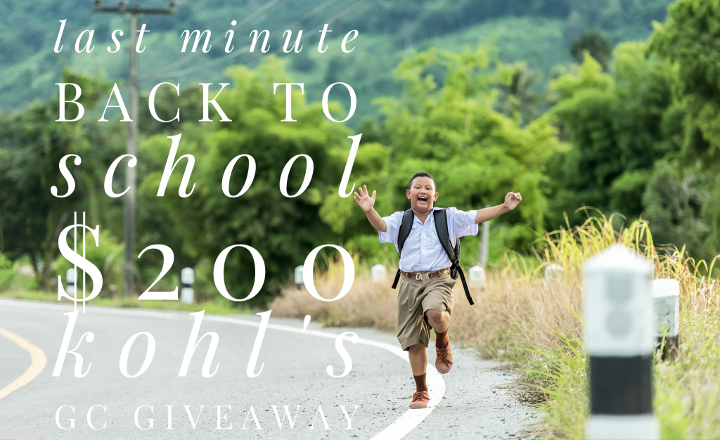 Last Minute Back To School $200 Kohl's Gift Card Giveaway