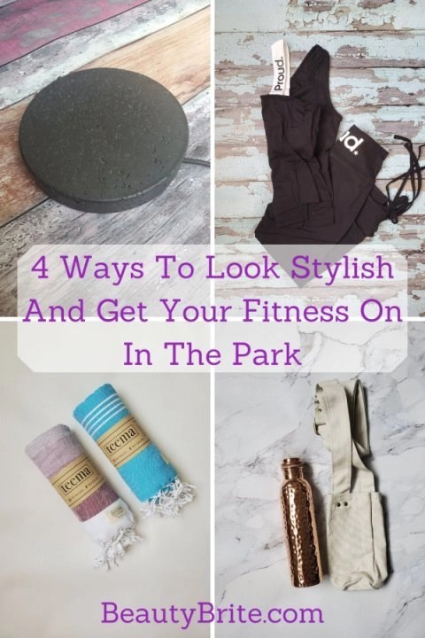 4 Ways To Look Stylish And Get Your Fitness On In The Park