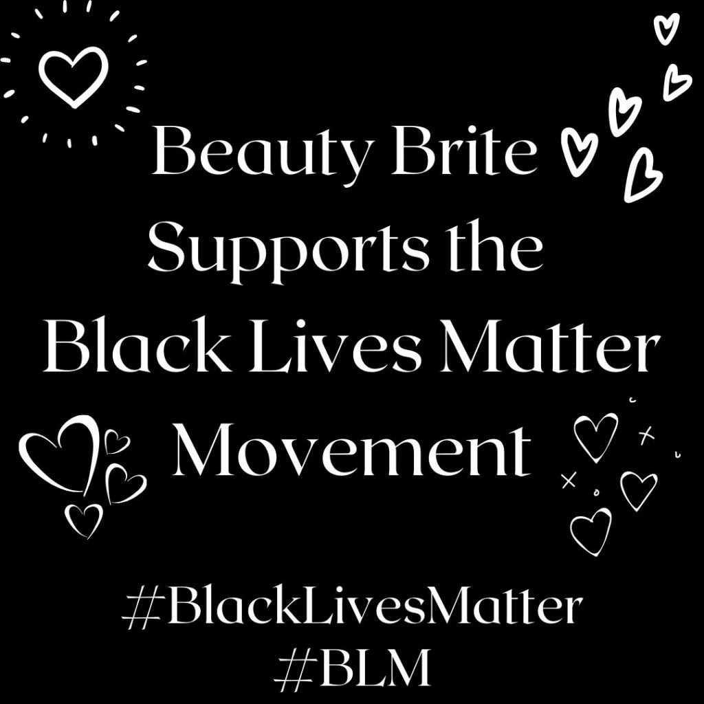 Beauty Brite Supports the Black Lives Matter Movement