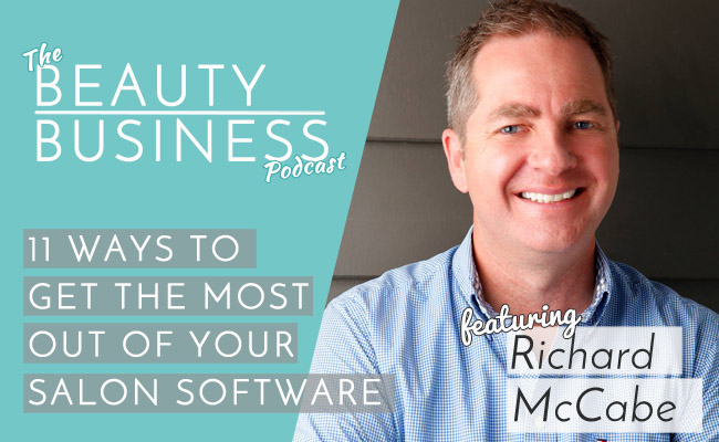 How to Get The Most Out of Your Salon Software featuring Rich McCabe Image