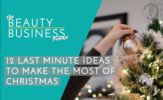 BBP 045 : 12 Last Minute Ideas to Make the Most of Christmas