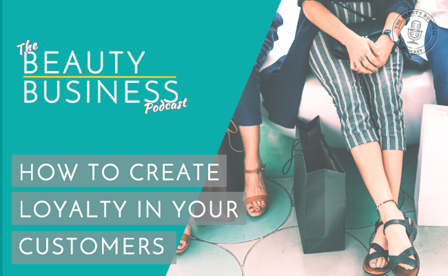 BBP 049 : How to Create Loyalty in Your Customers