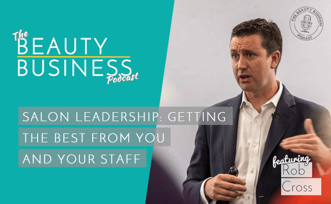 BBP 065 : Salon Leadership: Getting The Best From You And Your Staff