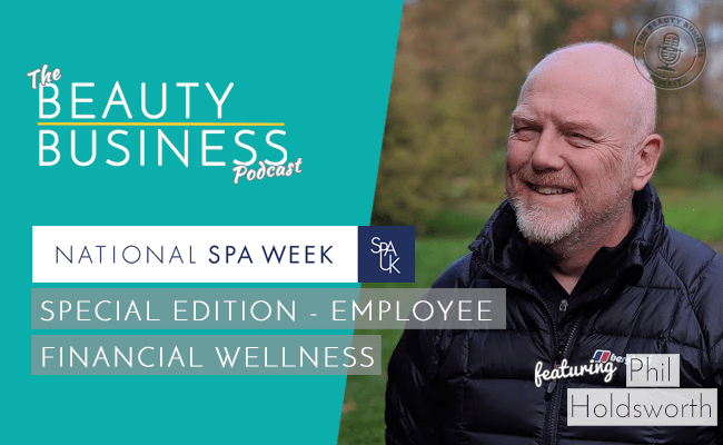 BBP 074 : National Spa Week : Special Edition – Employee Financial Wellness